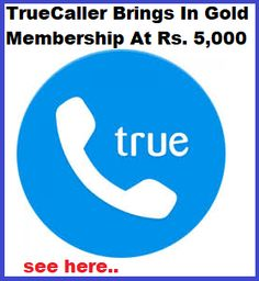 Truecaller Brings In Gold Membership At Rs. Rs 5, Business Branding, Tech Companies, Bring It On, Company Logo, Models, Gold, Templates, Fashion Models