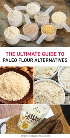 The Ultimate Guide To Paleo Flour Alternatives & Wheat Flour Substitutes A guide to using paleo flour substitutes to bake and cook with for every need and taste. These options are all gluten-free and grain-free. Paleo Flour, Paleo Bread, Paleo Baking, Gluten Free Flour, Paleo Diet, Cassava Flour Recipes, Cassava Cake, Paleo Meals, Paleo Vegan