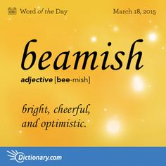 "Who in your life is beamish? Read the full definition of ""beamish"" here:…"