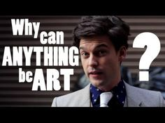 Why can ANYTHING be Art? Conceptualism... defined and deflated in about 6 minutes. Filmed and Directed by Frazer Dempsey Sound and Editing by Ronnie Chin Wri...