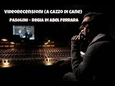 Pasolini #Videorecensione #AcazzoDiCane