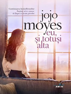 Eu, si totusi alta -- Jojo Moyes Carti Online, Books To Read, My Books, Gabriel Garcia Marquez, Things I Want, Reading, Movies, Movie Posters, Vw