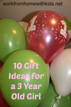 10 Gift Ideas for a 3 Year Old Girl