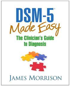 DSM-5® Made Easy: Th