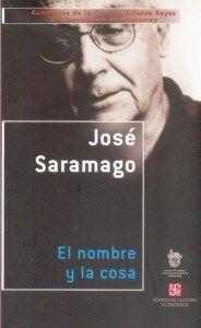 El nombre y la cosa / José Saramago