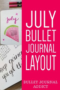 July Bullet Journal Watermelon Theme - Positive Quotes and Motivation in Bullet Journal - Bullet Journal Ideas, Inspiration, and Tips #monthlyspread #bujo #bulletjournal #bujolove #bujolife #bujomonthly #bulletjournalmonthly #monthlylayout #gratitudelog #habittracker #monthlyhabits #bujomonthlyspread