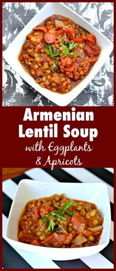 Armenian Lentil Soup with Eggplant and Apricots. Vegan and gluten-free and packed with vegetables and spices. Hearty and healthy!