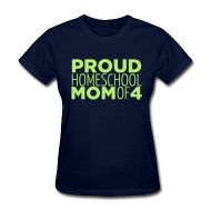 Homeschool T-shirts: Proud Homeschool Mom of (personalize number)