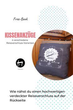Kissen nähen, diy, Reissverschluss einnähen Freebies, Design, Sew Pillows, Tutorials, Tips