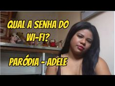 Qual a senha do wifi? Paródia - Adele - Hello