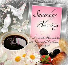 Saturday Blessings good morning saturday saturday quotes saturday blessings saturday images good moring saturday
