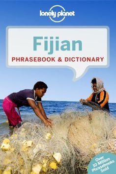 Lonely Planet Fijian Phrasebook & Dictionary (Lonely Planet Phrasebook and Dictionary) by Lonely Planet http://www.amazon.com/dp/1743211872/ref=cm_sw_r_pi_dp_cBZlvb07E8D36