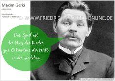 Poster mit einem Zitat/Spruch von Maxim Gorki zum Spiel. Gehört zu einer Serie mit Zitaten zum Spiel des Kindes.