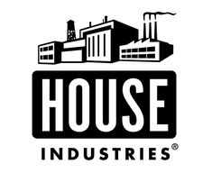 House Industries' factory logo, made from clip art and non-House  Industries fonts, 1993.