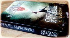 """""""Ostatnie życzenie"""" Andrzej Sapkowski, wyd. Super Nova, recenzja: http://magicznyswiatksiazki.pl/ostatnie-zyczenie-andrzej-sapkowski/"""