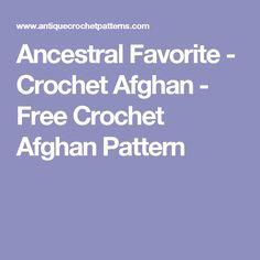 Ancestral Favorite - Crochet Afghan - Free Crochet Afghan Pattern