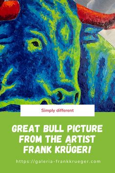 Fans recognize Frank Krüger's bull paintings at first glance. The artist from Mallorca, who is also known as a bull painter, has his very own style, which is particularly unique because he does not paint on canvas, but on aluminum! Bull Images, Bull Pictures, Bull Painting, Mallorca Island, Classic Portraits, Beautiful Islands, Fans, Paintings, Unique
