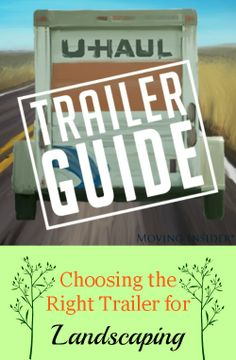 Spending the #summer amping up your #landscaping? Learn how to choose the right #trailer for your landscaping! #diy #tip