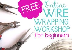 FREE online wire wrapping workshop for beginners. Learn to make beautiful wire wrapped jewelry in 3 easy lessons {video}.  http://jewelrytutorialhq.com/free-wire-wrapping-workshop  #jewelrymaking