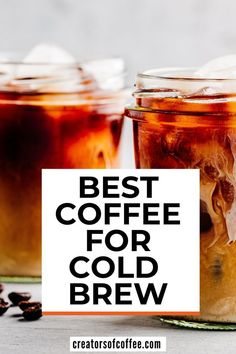 Discover the best coffee beans for cold brew coffee and enjoy making cold brew coffee at home! Best Cold Brew Coffee, Making Cold Brew Coffee, Best Organic Coffee, How To Make Coffee, Best Coffee, Coffee Coffee, Espresso At Home, Espresso Drinks, Coffee Drink Recipes