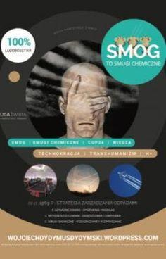 Smog - smugi chemiczne, czyli droga do waluty energetycznej ... autorstwa dydymus #artykuły #teksty #dydymus #ligaswiata #wojciechdydymski #prawda #mistyka #bezpoprawnościpolitycznej #okładki Wattpad
