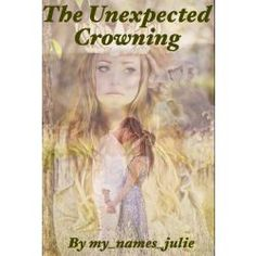 The Unexpected Crowning
