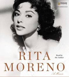 Audiobook for Rita Moreno: A Memoir by Rita Moreno // Oscar, Grammy, Tony and Emmy award winning actress and singer Rita Moreno tells the story of her career and her personal life.