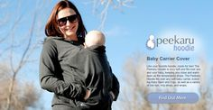 Like your favorite Hoodie made for 2. The Peekaru Hoodie fits over any soft baby carrier including baby Bjorn and ergo.