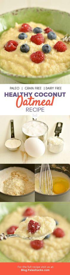 Healthy Coconut 'Oatmeal' Recipe #justeatrealfood #paleohacks