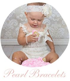 Keepsake Pearl First birthday smash cake bracelet props. Precious in her lace and pearls for her photo shoot!