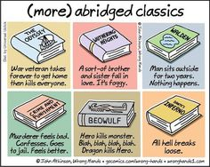Cartoonist John Atkinson (of Wrong Hands) took some of the world's most beloved literary classics and offers us all humorous spoilers. For his Abridged Cla