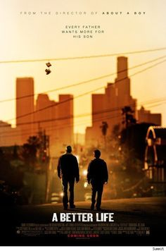 A Better Life (2011)  PG-13  7.2    A gardener in East L.A. struggles to keep his son away from gangs and immigration agents while trying to give his son the opportunities he never had.  (The trials and tribulations of an illegal immigrant.  Illegal being the key word but it is still very sad.)