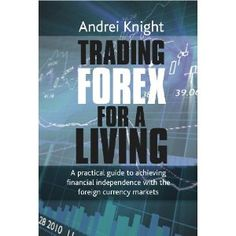 """title=""""Trading Forex for a Living: A practical guide to achieving financial independence with the foreign currency markets"""">Trading Forex for a Living: A practical guide to achieving financial independence with the foreign currency markets... --- http://www.amazon.com/Trading-Forex-Living-practical-independence/dp/1906659206/?tag=hotomamoon0d8-20"""