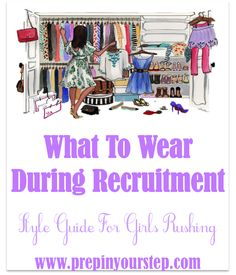 What To Wear During Recruitment {Style Guide For Girls Rushing}