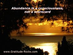 Abundance is not a scorecard     I took this pic near Monaco, South of France    http://gratitude-rocks.com