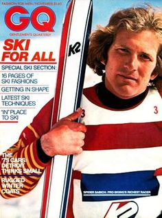 Spider Sabich, who appeared on the cover of GQ, was a fan favorite on the World Pro Skiing tour.