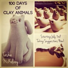 I'm going to do a '100 Days of Clay Animals' Project.  Starting tomorrow!  I'm taking suggestions now, please let me know what animal you want me to make.  Most of the critters I make will be incorporated in a larger piece of pottery.  Once a month, for the 5 months I'll be working on this project, I'll be giving away a piece of finished animal pottery to the person who inspired it.  So suggest away!