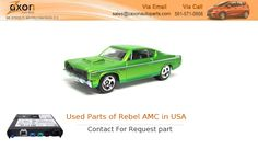 If You Are Search for Parts of Rebel AMC Market in USA by Manufacturer ? Zaxon auto parts offers a wide selection of Used Parts of Rebel AMC Market USA by Manufacturer , so you can Used Auto Parts in USA by Car Manufacturer at a great price. Visit http://ipt.pw/oerwKx