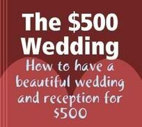 Some great money saving ideas! Maybe not a wedding for $500 but great ideas anyway.