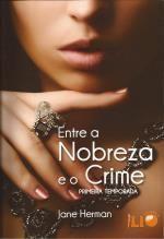 Entre A Nobreza e o Crime - Primeira Temporada Jane Herman