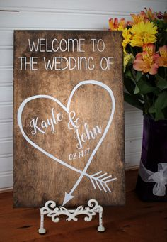Welcome to our wedding sign personalized by Primitiveweddings