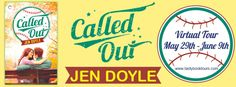 Called Out by Jen Doyle