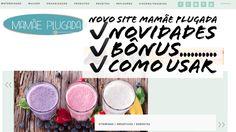 Novo Site Mamãe Plugada no Ar!!!