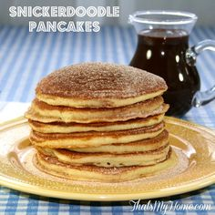 Snickerdoodle Pancakes Recipe from That's My Home