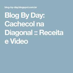 Blog By Day: Cachecol na Diagonal :: Receita e Video