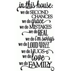 Silhouette Design Store - View Design in this house.we do family - vinyl phrase Silhouette Design, Silhouette Curio, Silhouette Cameo Projects, Silhouette Vinyl, Silhouette Files, Vinyl Quotes, Sign Quotes, Do Love, Vinyl Projects