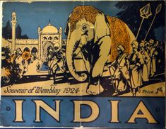 India, Souvineer of Wembley British Empire Exhibition, Vintage Travel Poster Colonial India, British Colonial Style, Air France, Style Indien, India Poster, India Decor, Historia Universal, Air India, Vintage India