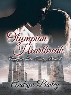 Olympian Heartbreak by Andrya Bailey