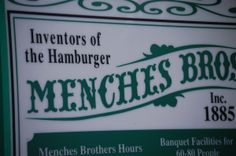 Menches Bros. in Green, Ohio - Inventors of the Hamburger