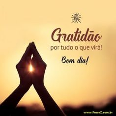 Portuguese Quotes, True Words, Namaste, Inspire Me, Quote Of The Day, Good Morning, Love, Instagram, Samara